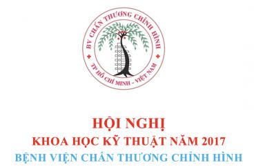 HỘI NGHỊ KHOA HỌC KỸ THUẬT BV CTCH 2017