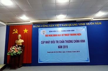HỘI NGHỊ KHOA HỌC KỸ THUẬT THƯỜNG NIÊN CỦA BV CHẤN THƯƠNG CHỈNH HÌNH TPHCM THÁNG 05-2019
